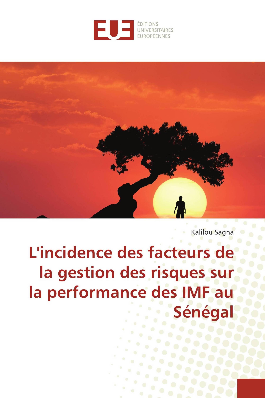 L'incidence des facteurs de la gestion des risques sur la performance des IMF au Sénégal