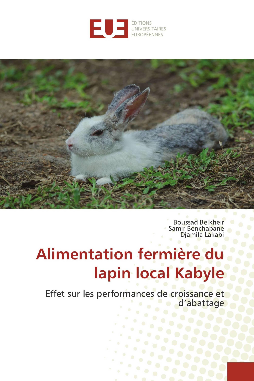 Alimentation fermière du lapin local Kabyle