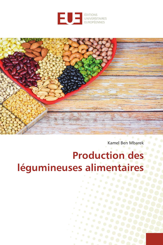 Production des légumineuses alimentaires