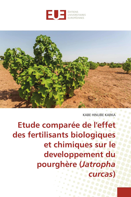 Etude comparée de l'effet des fertilisants biologiques et chimiques sur le developpement du pourghère (Jatropha curcas)