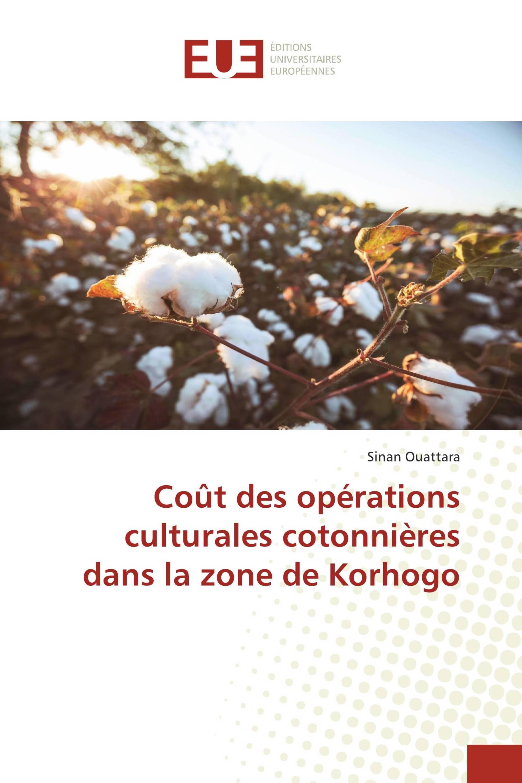 Coût des opérations culturales cotonnières dans la zone de Korhogo