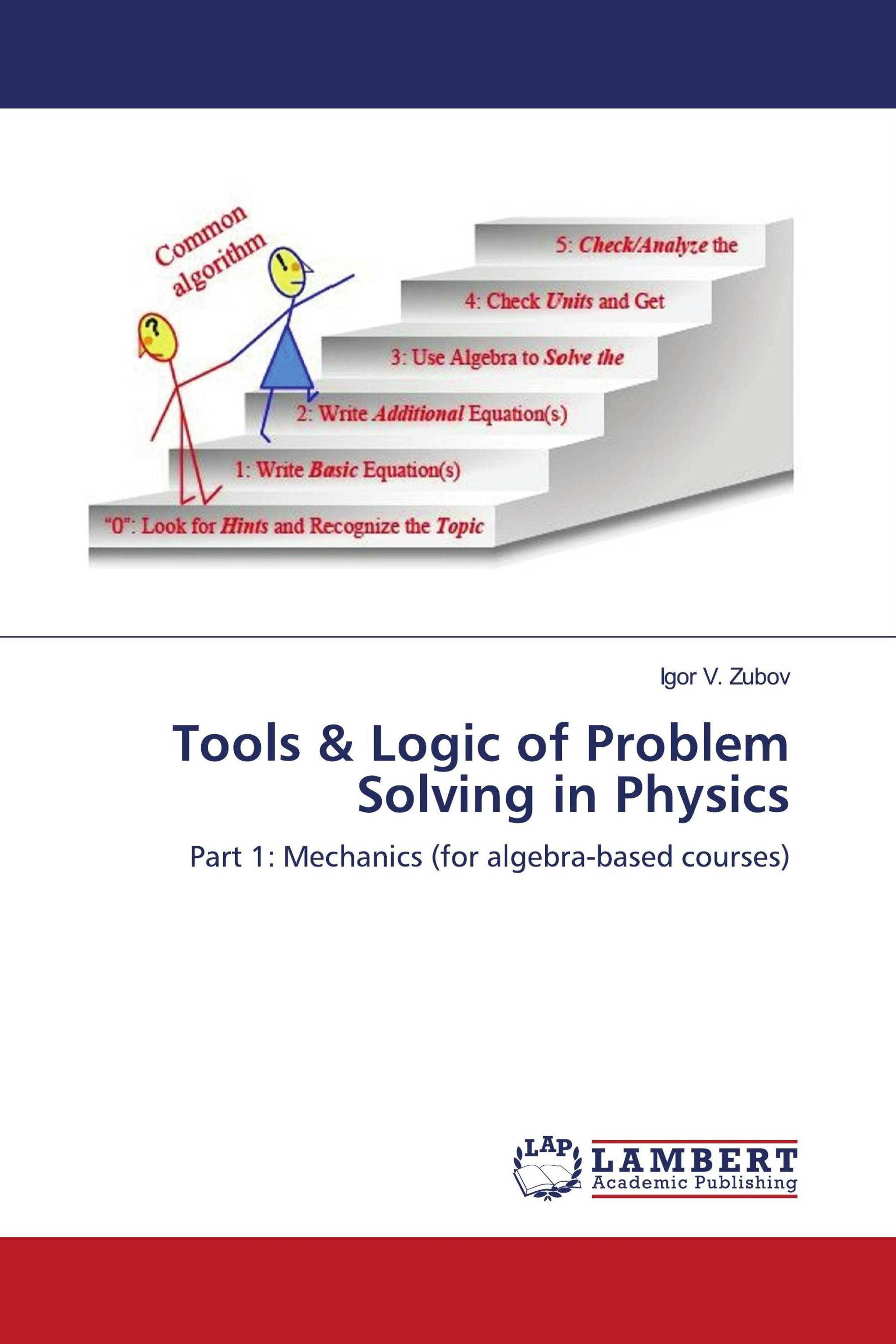 Tools & Logic of Problem Solving in Physics