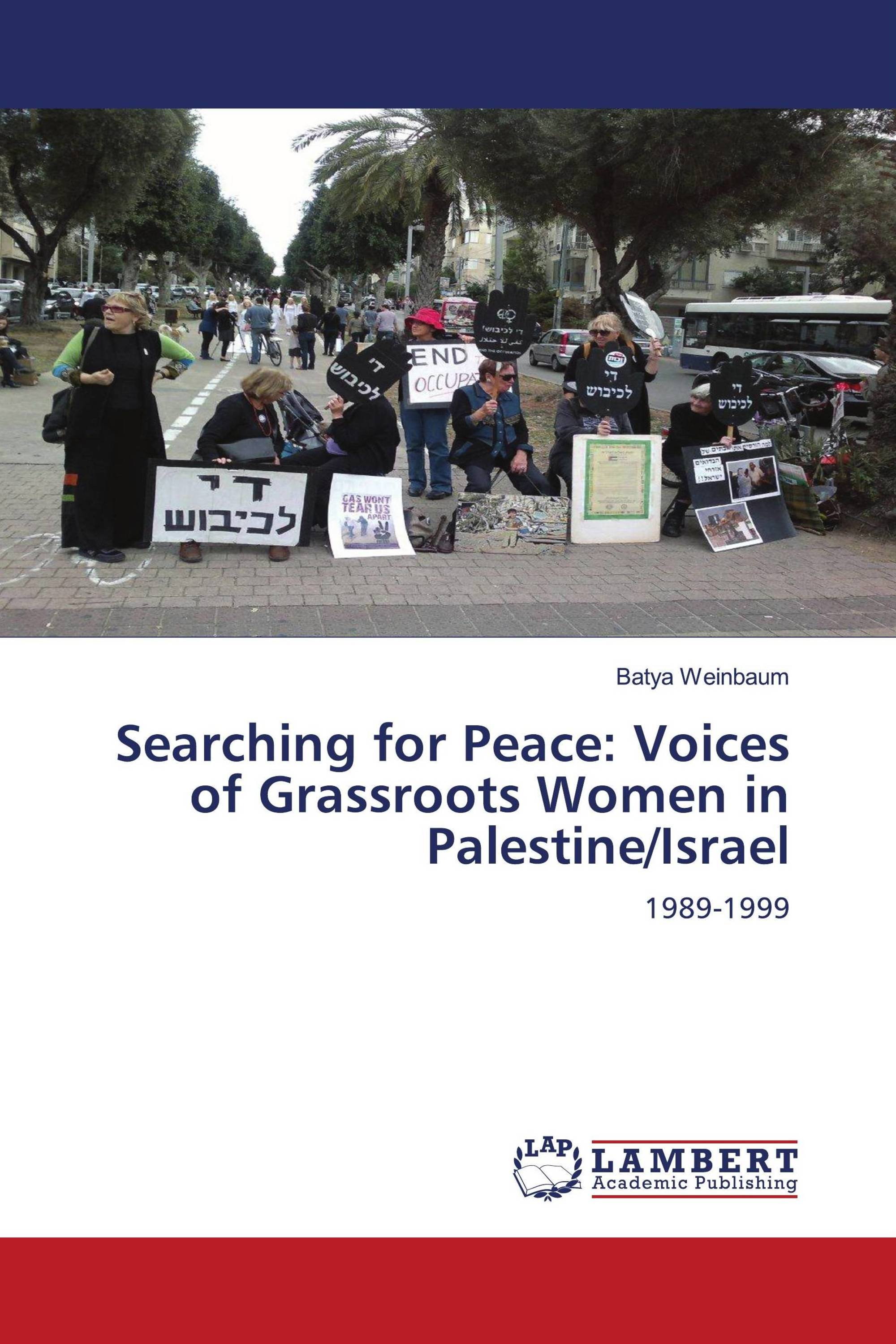 Searching for Peace: Voices of Grassroots Women in Palestine/Israel