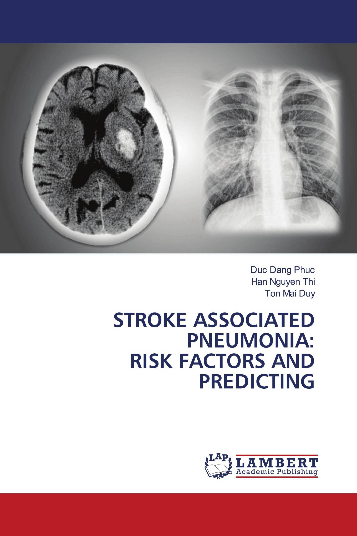 STROKE ASSOCIATED PNEUMONIA: RISK FACTORS AND PREDICTING