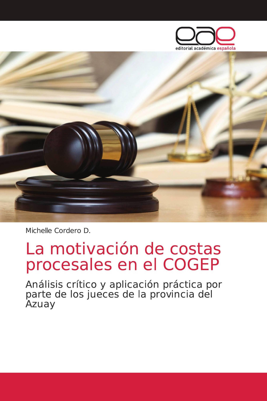 La motivación de costas procesales en el COGEP