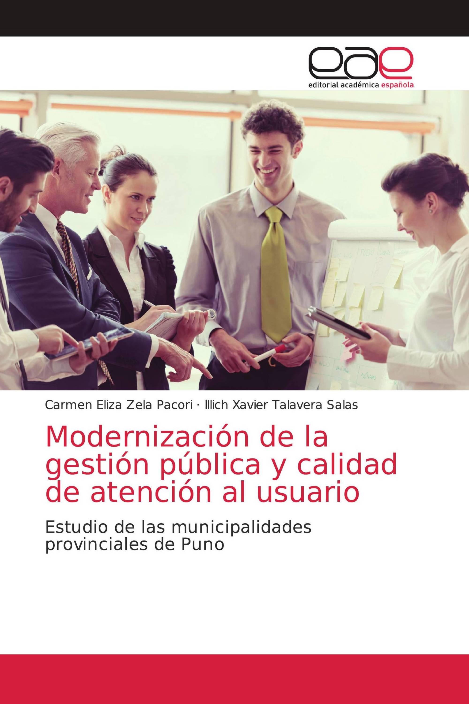 Modernización de la gestión pública y calidad de atención al usuario