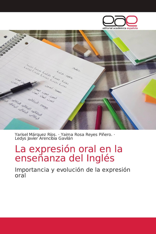 La expresión oral en la enseñanza del Inglés