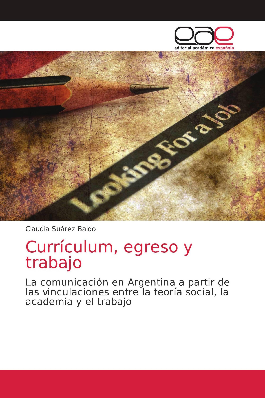 Currículum, egreso y trabajo