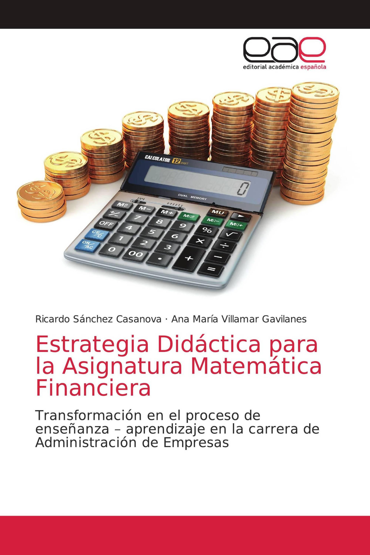 Estrategia Didáctica para la Asignatura Matemática Financiera