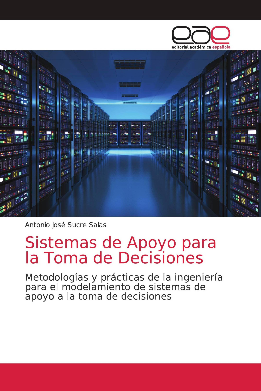 Sistemas de Apoyo para la Toma de Decisiones