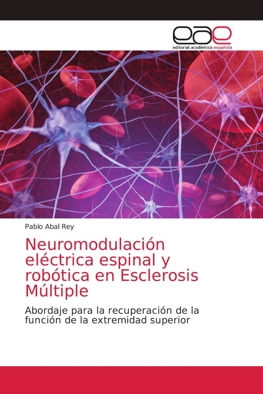 Neuromodulación eléctrica espinal y robótica en Esclerosis Múltiple
