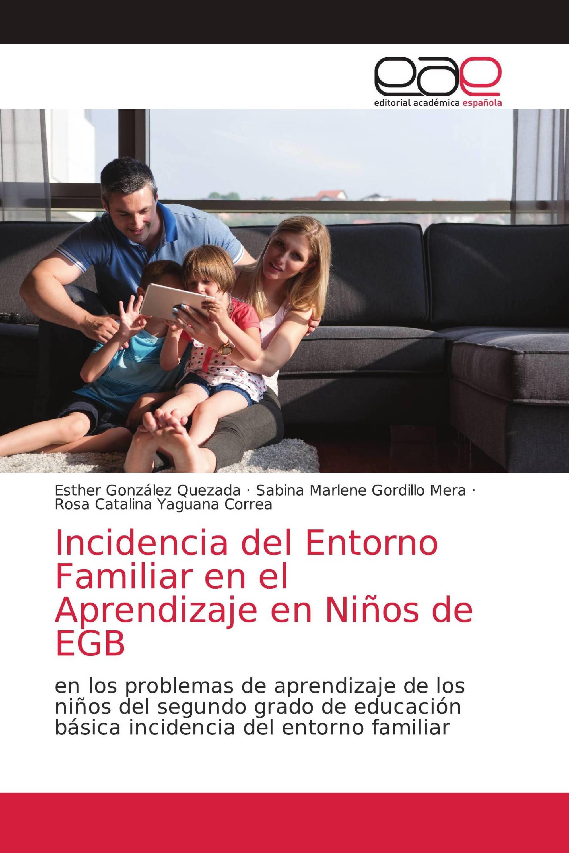 Incidencia del Entorno Familiar en el Aprendizaje en Niños de EGB