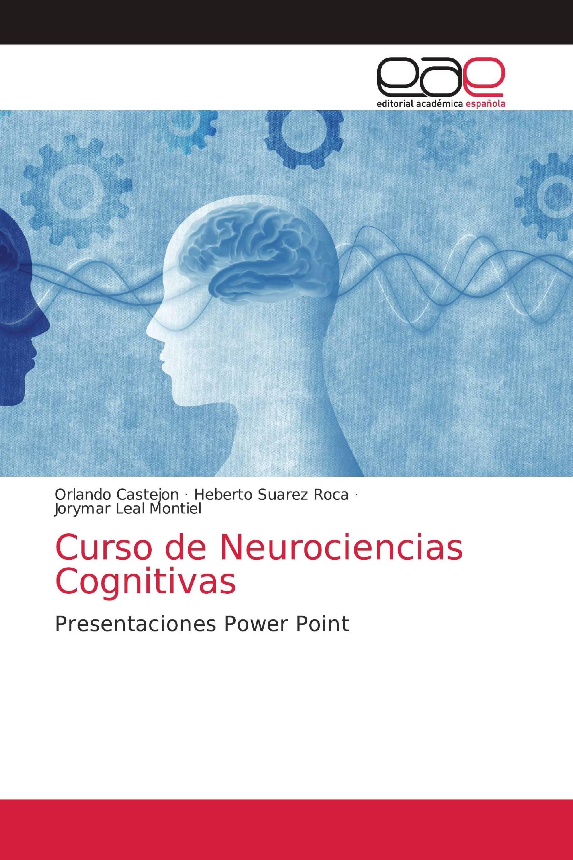Curso de Neurociencias Cognitivas