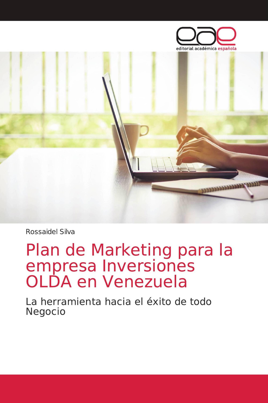 Plan de Marketing para la empresa Inversiones OLDA en Venezuela