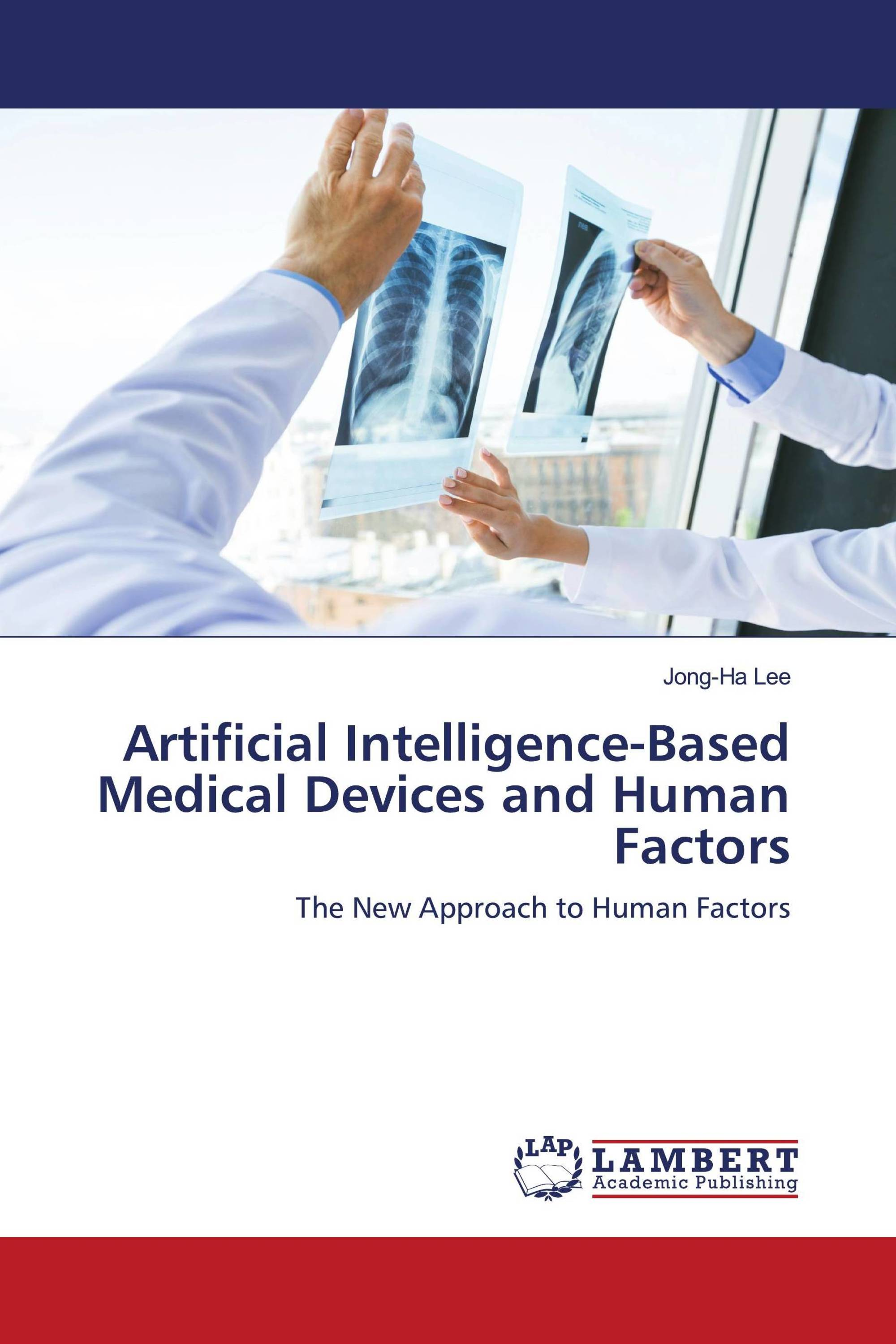 Artificial Intelligence-Based Medical Devices and Human Factors