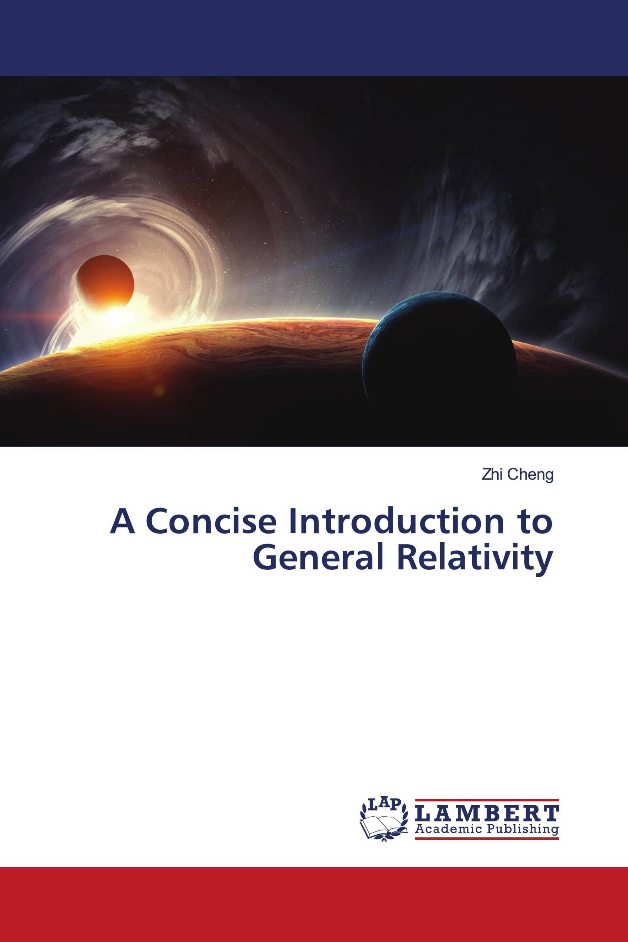 A Concise Introduction to General Relativity