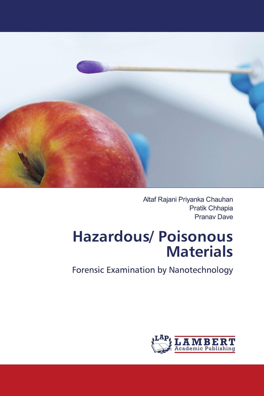 Hazardous/ Poisonous Materials