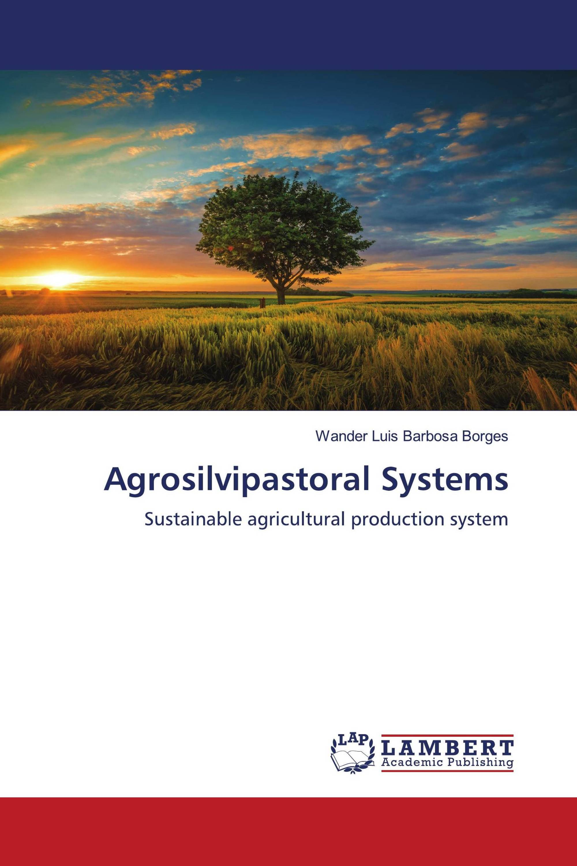 Agrosilvipastoral Systems