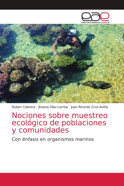 Nociones sobre muestreo ecológico de poblaciones y comunidades