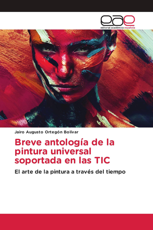 Breve antología de la pintura universal soportada en las TIC