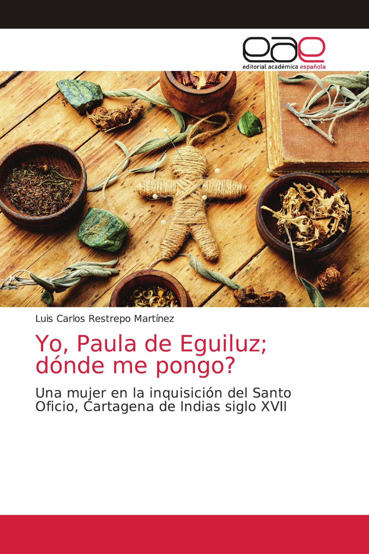 Yo, Paula de Eguiluz; dónde me pongo?