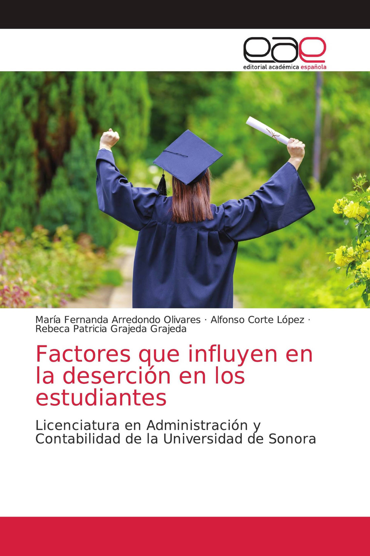 Factores que influyen en la deserción en los estudiantes
