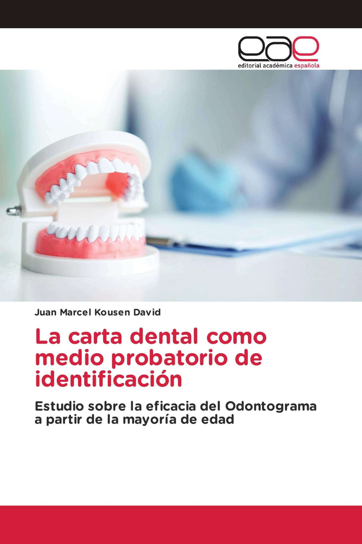 La carta dental como medio probatorio de identificación