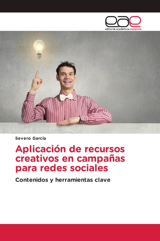 Aplicación de recursos creativos en campañas para redes sociales