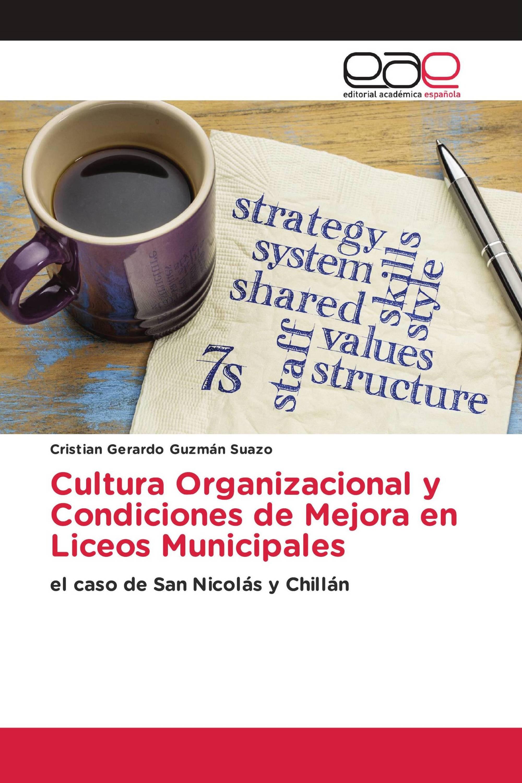 Cultura Organizacional y Condiciones de Mejora en Liceos Municipales