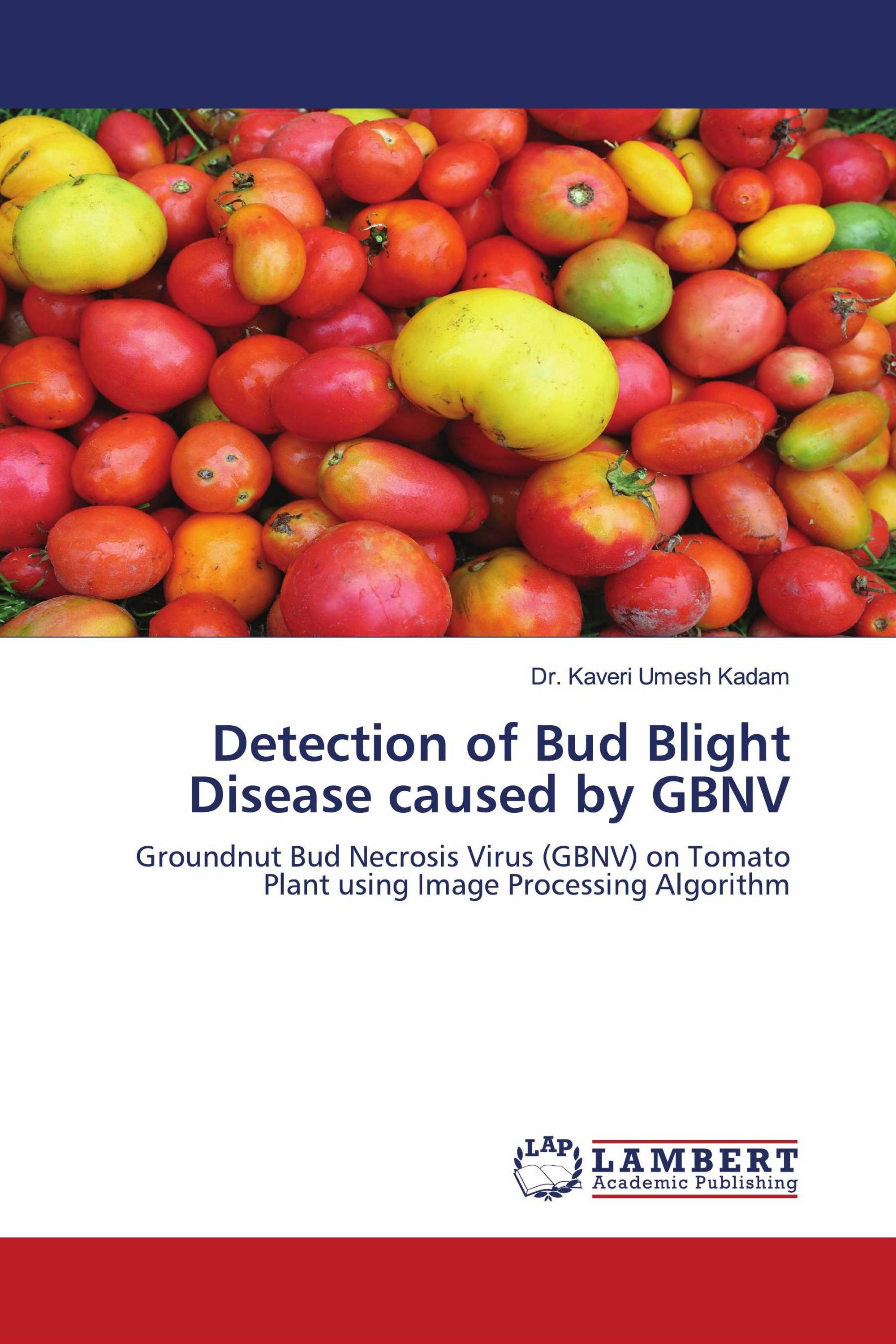Detection of Bud Blight Disease caused by GBNV