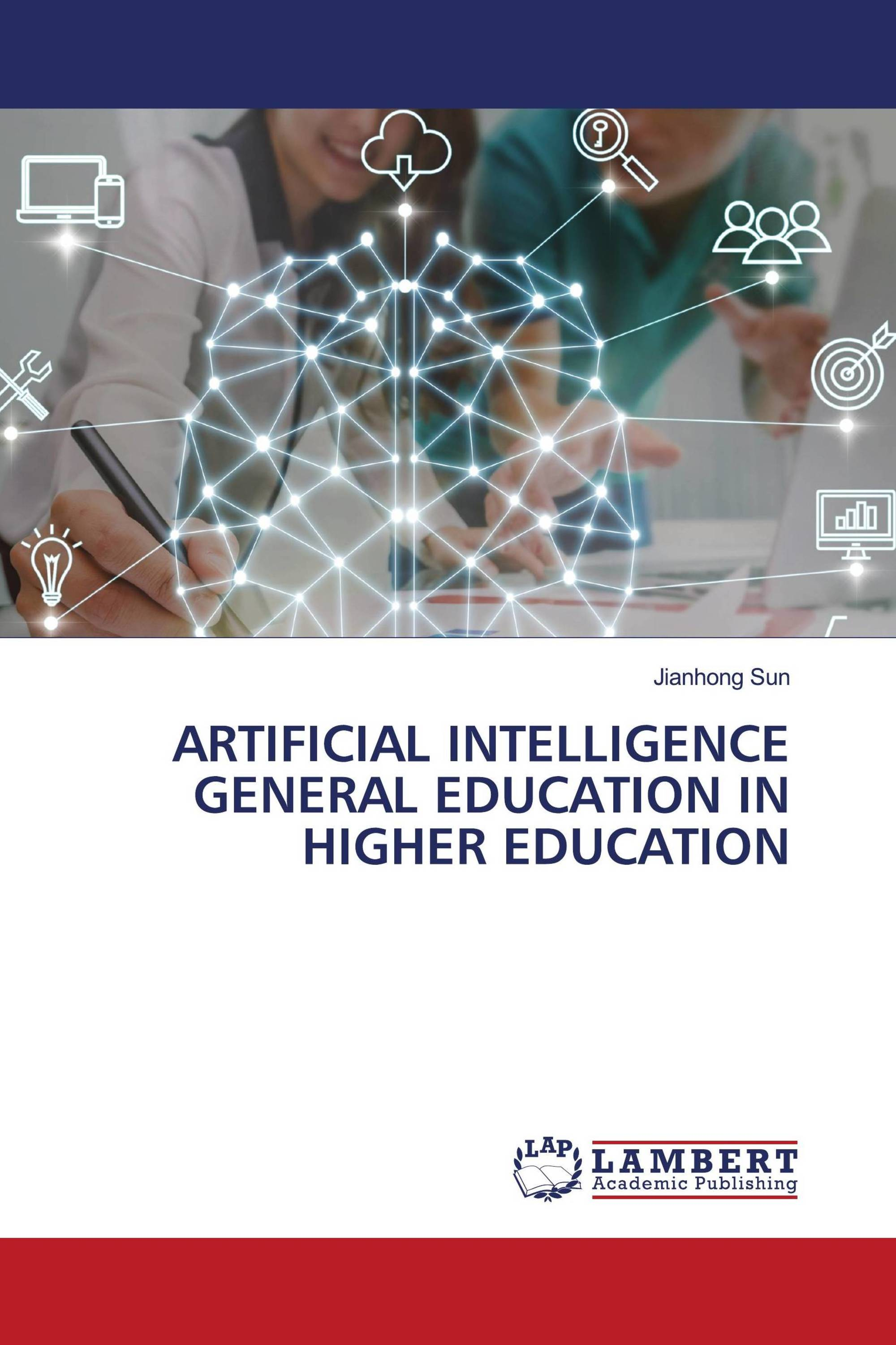 ARTIFICIAL INTELLIGENCE GENERAL EDUCATION IN HIGHER EDUCATION