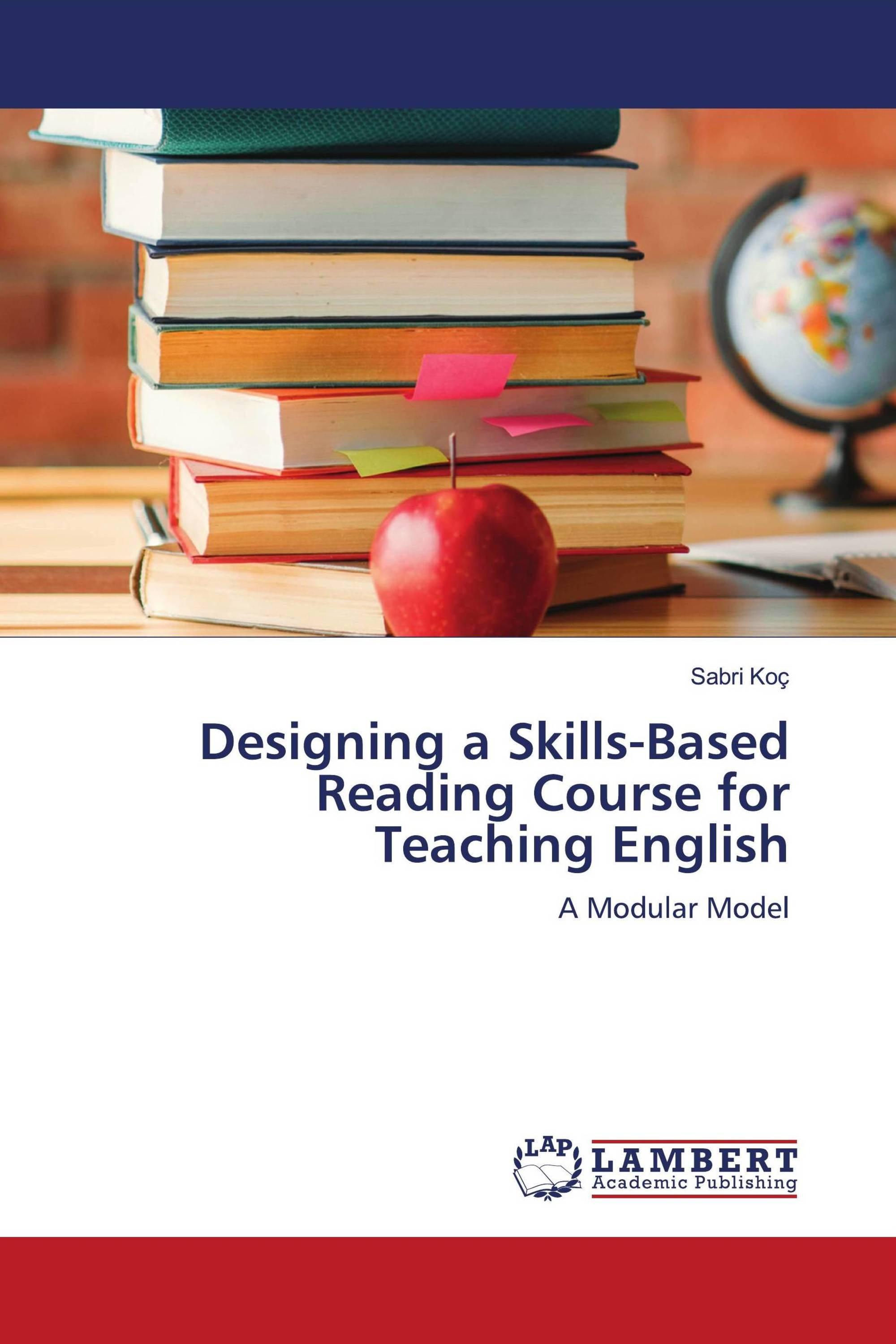 Designing a Skills-Based Reading Course for Teaching English