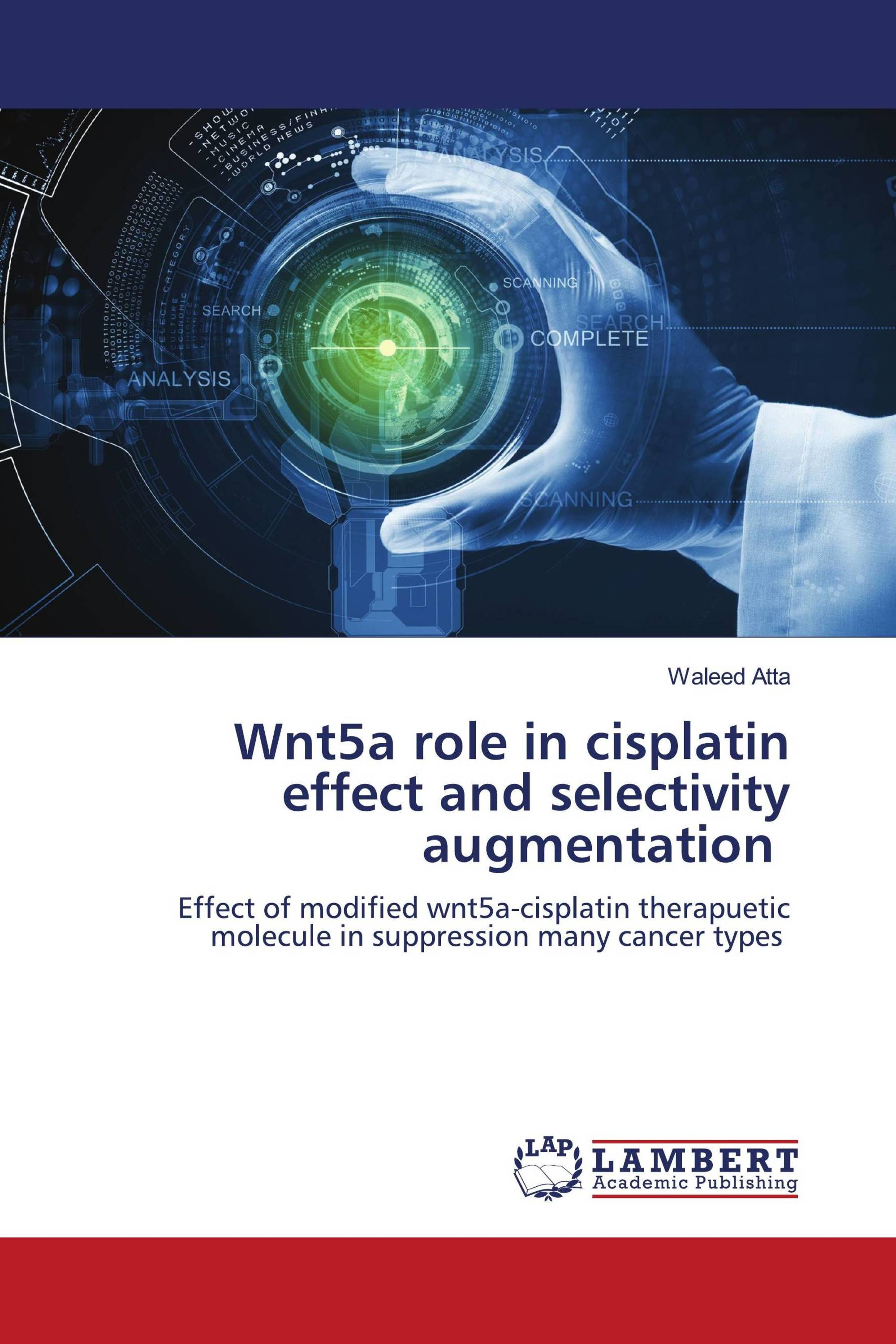 Wnt5a role in cisplatin effect and selectivity augmentation