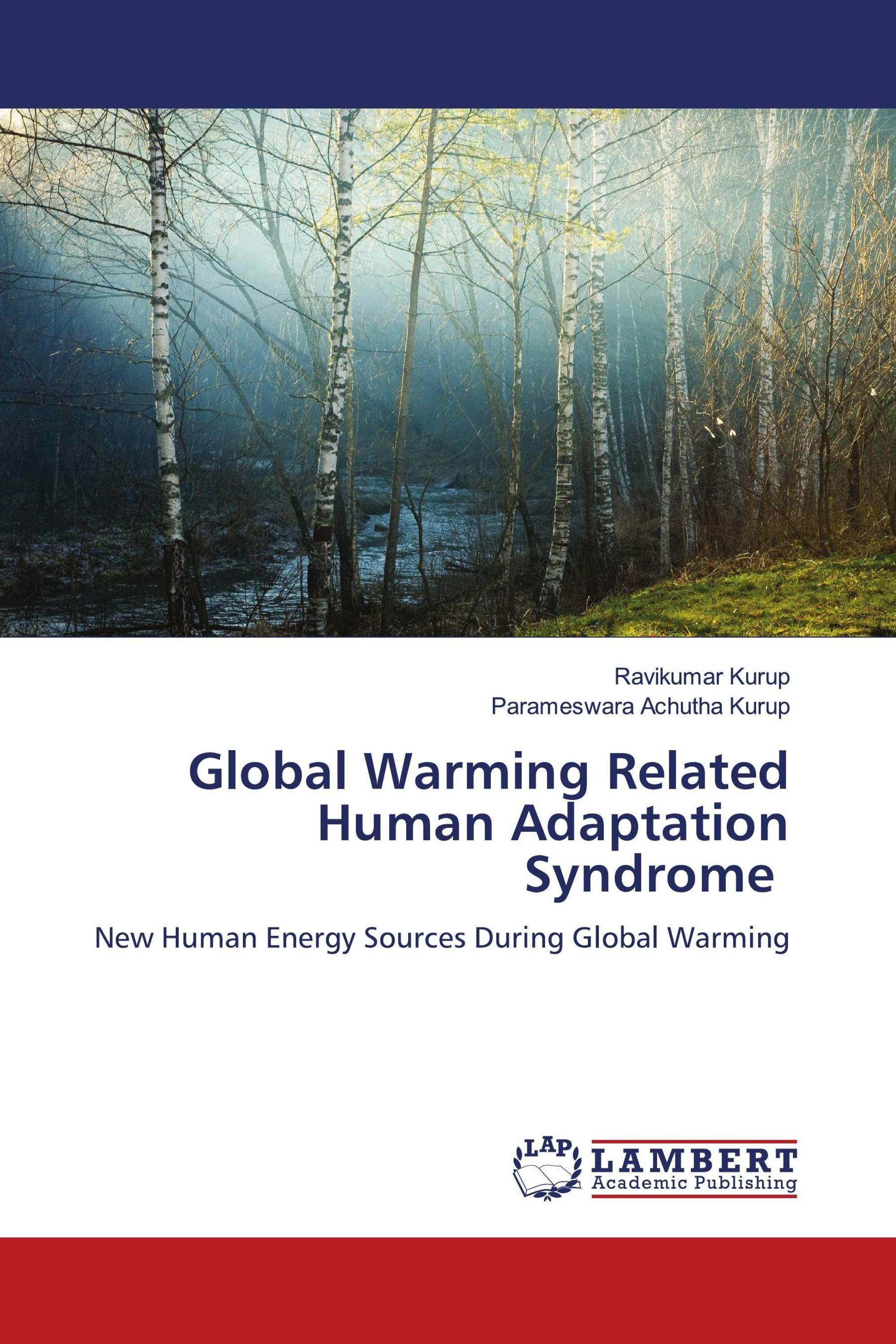 Global Warming Related Human Adaptation Syndrome
