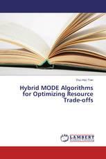 Hybrid MODE Algorithms for Optimizing Resource Trade-offs