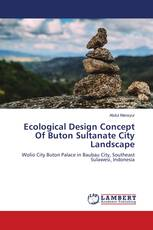 Ecological Design Concept Of Buton Sultanate City Landscape