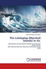 The Lolelaplap (Marshall Islands) in Us: