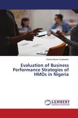 Evaluation of Business Performance Strategies of HMOs in Nigeria