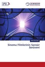 Sinema Filmlerinin Sansür Serüveni
