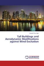 Tall Buildings and Aerodynamic Modifications against Wind Excitation