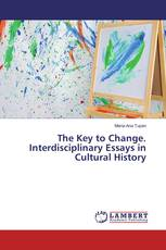 The Key to Change. Interdisciplinary Essays in Cultural History