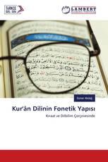 Kur'ân Dilinin Fonetik Yapısı
