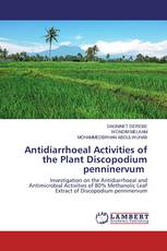 Antidiarrhoeal Activities of the Plant Discopodium penninervum