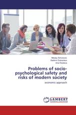 Problems of socio-psychological safety and risks of modern society