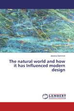 The natural world and how it has Influenced modern design