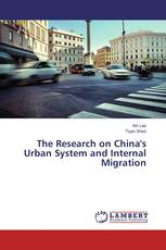 The Research on China's Urban System and Internal Migration