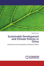 Sustainable Development and Climate Policies in China