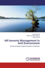 Hill torrents Management in Arid Environment