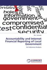 Accountability and Internet Financial Reporting of Local Government