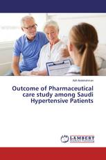 Outcome of Pharmaceutical care study among Saudi Hypertensive Patients